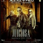 MP3: Alexis y Fido Ft. J Alvarez – Juiciosa