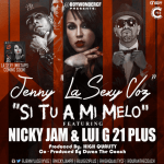 MP3: Jenny La Sexy Voz Ft. Nicky Jam & Lui-G 21 Plus – Si Tu A Mi Melo