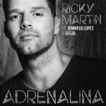 [MP3 + Letra] Ricky Martin Ft. Jennifer Lopez & Wisin – Adrenalina (Spanglish Version)