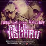 MP3: Trebol Clan Ft. Ñengo Flow – En Lo Oscuro