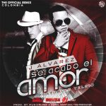 [MP3 + Letra] J Alvarez Ft. Yelsid – Se Acabo El Amor (Official Remix)