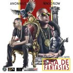 Anonimus Ft. Ñengo Flow – Caja De Fantasias (Prod. by Hiflow & Charlie Night City)