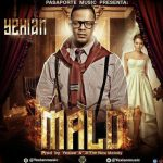 Yexian – Malo (Prod. by Yexian & JF The New Melody)
