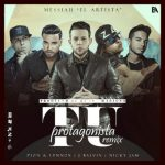 Messiah Ft. Nicky Jam, J Balvin Y Zion & Lennox – Tu Protagonista (Official Remix)