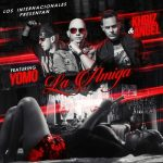 Angel & Khriz Ft. Yomo – La Amiga (Prod. by Capitan Barbosa & Dexter)
