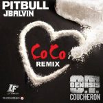 Pitbull Ft. J Balvin – CoCo (Official Remix)