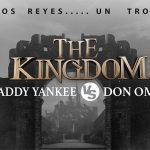 "Don Omar Y Daddy Yankee En Gira De Conciertos Juntos ""The Kingdom"""