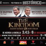"Don Omar vs. Daddy Yankee ""The KingDom"" Anuncian El Histórico Junte De Michael Buffer & Bruce Buffer"
