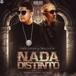 Carlitos Rossy Ft. Ñengo Flow – Nada Distinto (Prod. by Sinfonico, Onyx & Jan Paul)