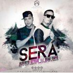 Alberto Stylee Ft. Andres Torres 'Real Topo' – Sera