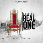 Messiah – Real One (Spanish Remix) (Freestyle)