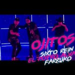 Official Video: Sixto Rein Ft. El Potro Alvarez & Farruko – Ojitos (Official Remix)