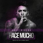 Andy Rivera – Hace Mucho