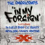 The Americanos Ft. Ty Dolla $ign, Lil Yachty, Nicky Jam & French Montana – In My Foreign
