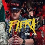Royal Ft. Yomo – Fiera