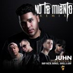 Juhn Ft. Baby Rasta, Darkiel, Darell & Jory Boy – No Te Miento (Official Remix)