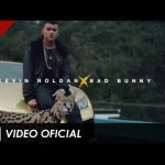 Official Video: Kevin Roldan Ft. Bad Bunny – Tranquilo
