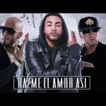 Preview: Don Omar Ft. Alexis Y Fido – Hazme El Amor Así