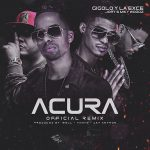 Gigolo y La Exce Ft. Jory Boy & Miky Woodz – Acura (Official Remix)