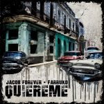 Jacob Forever Ft. Farruko – Quiéreme