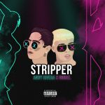 Andy Rivera Ft. Noriel – Stripper