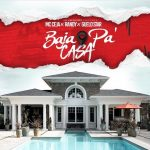 MC Ceja Ft. Randy & Guelo Star – Baja Pa' Casa