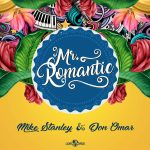 Mike Stanley & Don Omar – Mr. Romantic