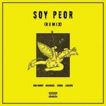 Bad Bunny Ft. Arcangel, Ozuna & J Balvin – Soy Peor (Official Remix)