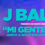"""Mi Gente"" De J Balvin y Willy William Se Vuelve Viral"