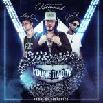 Filarmonick Ft. Lary Over & Jon Z – Young Daddy
