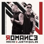 Nacho Ft. Justin Quiles – Romance