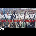 Official Video: Wisin Ft. Timbaland & Bad Bunny – Move Your Body